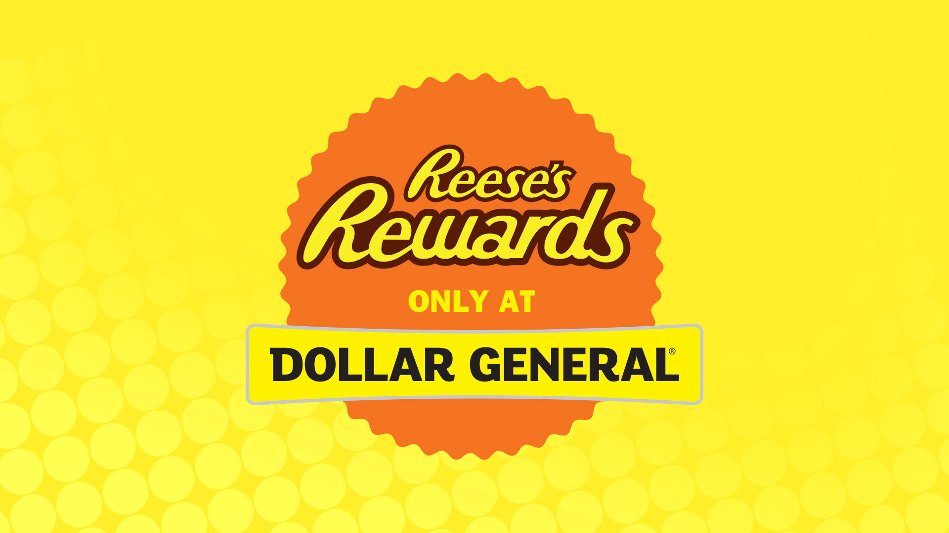 REESE'S Rewards at Dollar General
